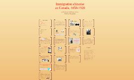 Immigration chinoise au Canada, 1850-1920
