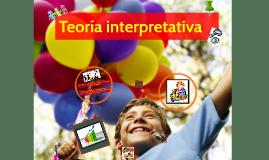 Teoría interpretativa