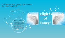 """Flights of Fancy"""