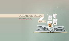 COMME UN ROMAN