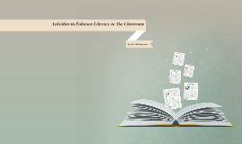 Activities to Enhance Literacy in the Classroom