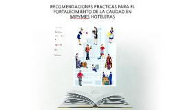 RECOMENDACIONES PRÁCTICAS PARA EL FORTALECIMIENTO DE LA CALI