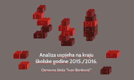 Copy of Analiza uspjeha na kraju školske godine 2015./2016.