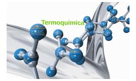 Copy of Termoquimica