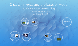 Chapter Four: Force and the Laws of Motion