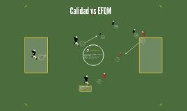 Calidad vs EFQM