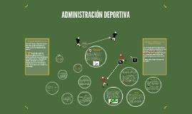 Copy of ADMINISTRACIÓN DEPORTIVA