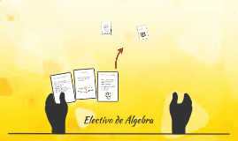 Copy of Electivo de Álgebra