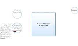IP Ideas/Structure/Curriculum