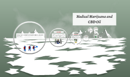 Copy of Medical Marijuana and CBD Oil made Legal in the