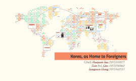 Korea, as Home to Foreigners