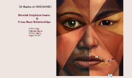 Copy of Biracial Employee Issues & Cross-Race Relationships