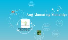 Copy of Ang Alamat ng Makahiya