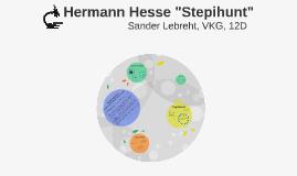 """Hermann Hesse """"Stepihunt"""""""