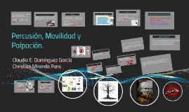 Copy of Percusión, Movilidad y Palpación.