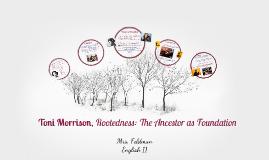 Toni Morrison Rootedness