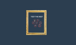 Test the rest