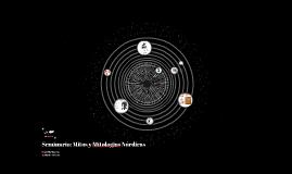 Seminario: Mitos y Mitologias Nórdicas