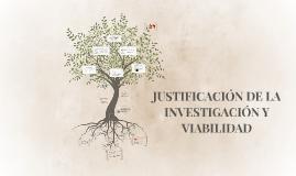 Copy of JUSTIFICACIÓN DE LA INVESTIGACIÓN