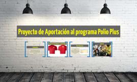 Proyecto de Aportación al programa Polio Plus