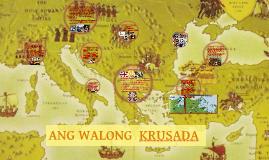 Copy of ANG SIYAM NA KRUSADA