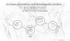 Copy of Acciones preventivas en la investigación jurídica