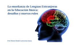 Enseñanza de Lenguas Extranjeras en la Educación Básica