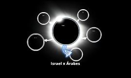 Israel x Árabes
