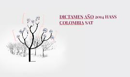 DICTAMEN HASS COLOMBIA SAT  AÑO 2014