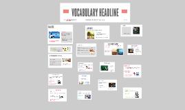 VOCABULARY HEADLINE