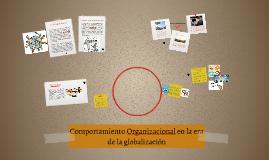 Comportamiento Organizacional en la era de la globalización