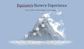 Equiano's Slavery Experience