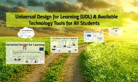 Universal Design for Learning (UDL) & Available Technology f