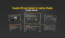 Towards African Women in Cinema Studies