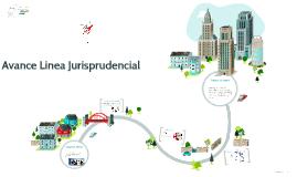 Avance Linea Jurisprudencial