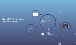 Reusable Water Bottels