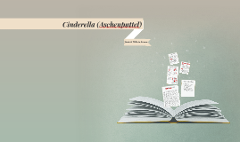 Cinderella (Aschenputtel)
