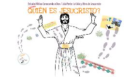¿Quién es Jesucristo? / 1ra Sesión