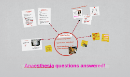 Anaesthesia questions answered!