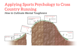 Copy of Applying Sports Psychology to Cross Country Running