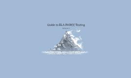 Guide to ELA PARCC Testing
