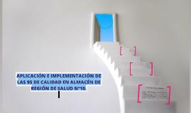 APLICACIÓN E IMPLEMENTACIÓN DE LAS 9S DE CALIDAD EN ALMACÉN