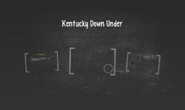 Kentucky Down Under