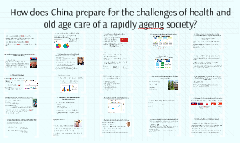 Copy of How does China prepare for the challenges of health and old
