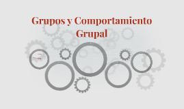 Grupos y Comportamiento Grupal