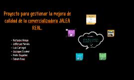 Copy of Proyecto para gestionar la mejora de calidad de la comercial