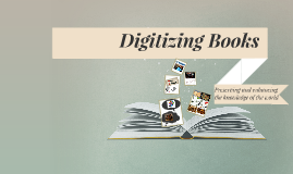 Digitizing Books