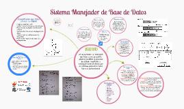 Copy of Sistema manejador de base de datos