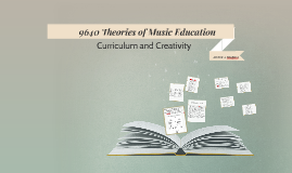 9640 Theories of Music Education