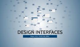 Copy of DESIGN INTERFACES